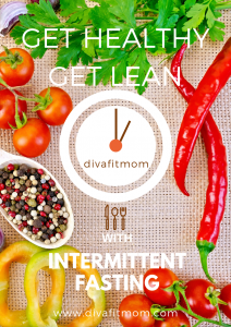 Get Healthy Get Lean with Intermittent Fasting